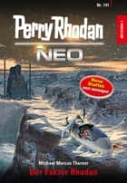 Perry Rhodan Neo 141: Der Faktor Rhodan - Staffel: METEORA ebook by Michael Marcus Thurner