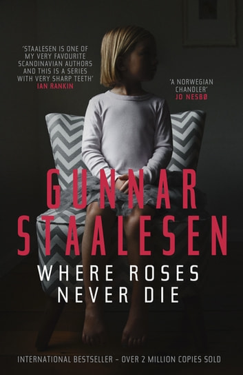 Where Roses Never Die ebook by Gunnar Staalesen