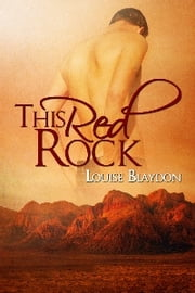 This Red Rock ebook by Louise Blaydon