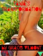 Tania's Transformation ebook by Grace Vilmont