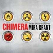 Chimera audiobook by Mira Grant