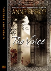 The Voice - An Ephemera Novella (A Penguin Special from Roc) ebook by Anne Bishop