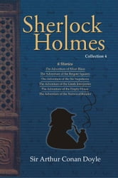 Sherlock Holmes Collection 4 ebook by Sir Arthur  Conan Doyle