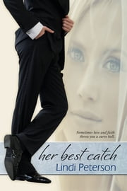 Her Best Catch ebook by Lindi Peterson