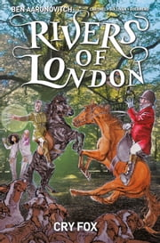 Rivers of London: Cry Fox #4