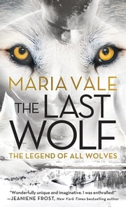 The Last Wolf ebook by Maria Vale