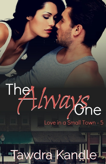 The Always One ebook by Tawdra Kandle