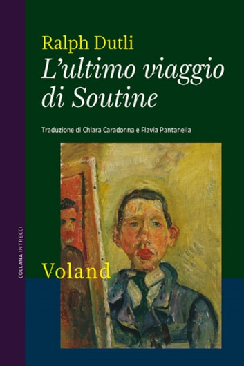 L'ultimo viaggio di Soutine eBook by Ralph Dutli
