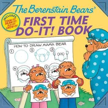 The Berenstain Bears®' First Time Do-It! Book ebook by Jan Berenstain,Stan Berenstain