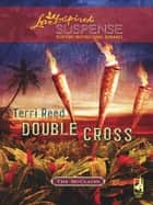 Double Cross ebook by Terri Reed