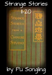 Strange Stories 11-20 ebook by Pu Songling