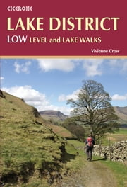 Lake District: Low Level and Lake Walks ebook by Vivienne Crow