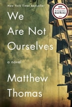 We Are Not Ourselves, A Novel