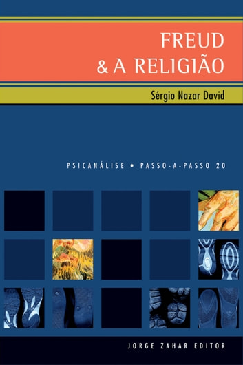 Freud & a Religião ebook by Sérgio Nazar David