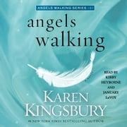 Angels Walking - A Novel Audiolibro by Karen Kingsbury