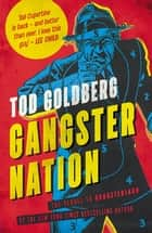 Gangster Nation ebook by Tod Goldberg