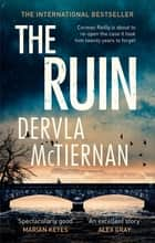 The Ruin - The gripping crime thriller you won't want to miss eBook by Dervla McTiernan