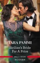 Sicilian's Bride For A Price eBook by Tara Pammi