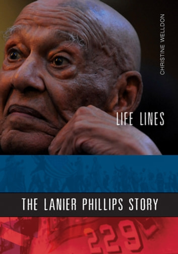 Life Lines - The Lanier Phillips Story ebook by Christine Welldon