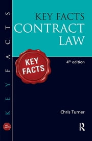 Key Facts Contract Law ebook by Chris Turner