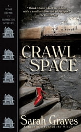 Crawlspace - A Home Repair Is Homicide Mystery ebook by Sarah Graves