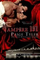 Vampire 101 - Modern Day Vampires, #1 ebook by Paige Tyler
