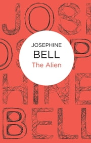The Alien ebook by Josephine Bell