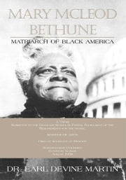 Mary McLeod Bethune ebook by Dr. Earl Devine Martin