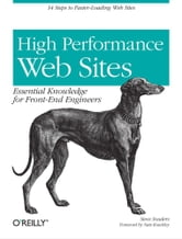 High Performance Web Sites - Essential Knowledge for Front-End Engineers ebook by Steve Souders
