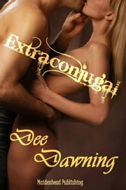 Extraconjugal ebook by Dee Dawning