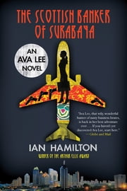 The Scottish Banker of Surabaya ebook by Ian Hamilton