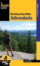 Best Easy Day Hikes Adirondacks ebook by Lisa Densmore Ballard