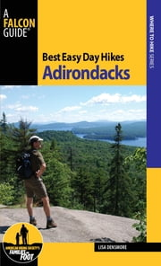 Best Easy Day Hikes Adirondacks ebook by Lisa Densmore