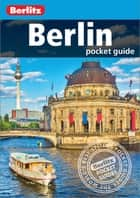 Berlitz Pocket Guide Berlin (Travel Guide eBook) ebook by Berlitz
