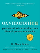 Oxymoronica ebook by Dr. Mardy Grothe