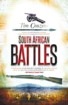 South African Battles ebook by Timothy Couzens