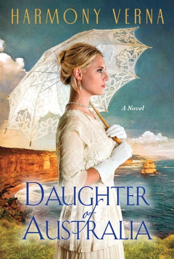 Daughter of Australia ebook by Harmony Verna