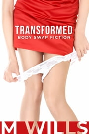 Transformed ebook by M Wills
