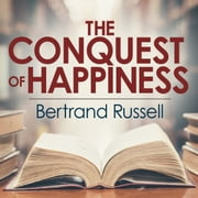 The Conquest of Happiness audiobook by Bertrand Russell