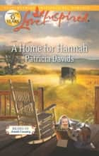 A Home for Hannah ebook by Patricia Davids