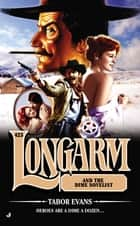 Longarm 423 - Longarm and the Dime Novelist ebook by Tabor Evans