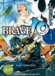 Brave 10 Vol. 1 (Seinen Manga) ebook by Kairi Shimotsuki
