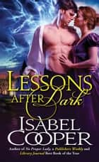 Lessons After Dark ebook by Isabel Cooper