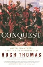 Conquest ebook by Hugh Thomas