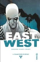 East of West – Tome 6 ebook by Nick Dragotta, Jonathan Hickman