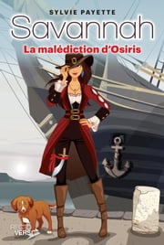 Savannah tome 11 - La malédiction d'Osiris ebook by Sylvie Payette