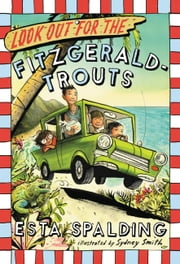 Look Out for the Fitzgerald-Trouts ebook by Esta Spalding,Sydney Smith