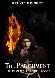 The Parchment ebook by Sylvie BRISSET
