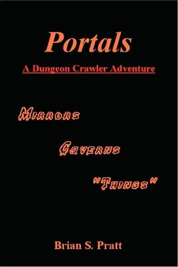 Portals: A Dungeon Crawler Adventure