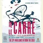 The Spy Who Came in From the Cold - A George Smiley Novel audiobook by John le Carré